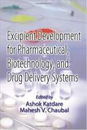 Excipient Development for Pharmaceutical, Biotechnology, and Drug Delivery Systems